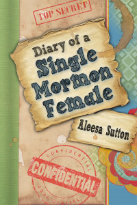 diary of a single mormon female